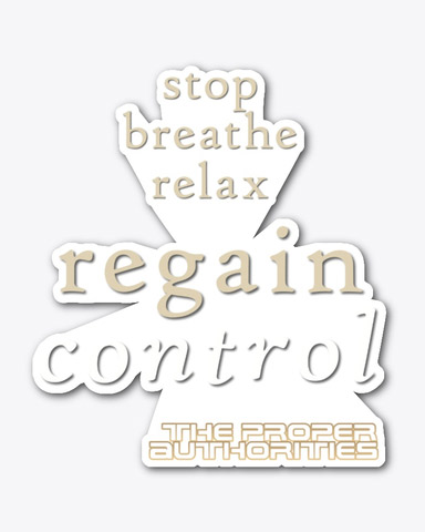 Regain Control: Stop, Breathe, Relax