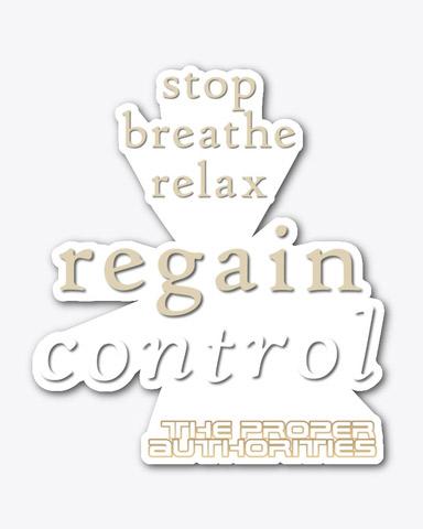 Regain Control: Stop, Breathe, Relax