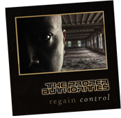 Single artwork for 'Regain Control' by the Proper Authorities