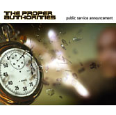 Purchase the new album now from The Proper Authorities, 'Public Service Announcement,' at CD Baby!